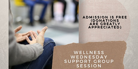 Wellness Wednesday - Support Group Session tickets
