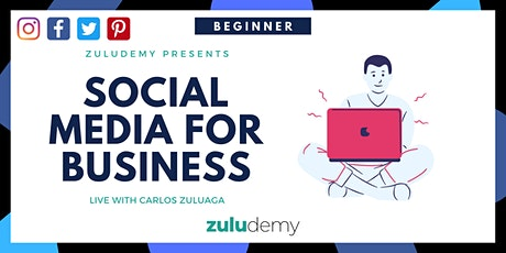 How To Use Social Media for Business For Beginners tickets