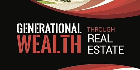 Building Generational Wealth, Closing the Wealth Gap Through Real Estate tickets