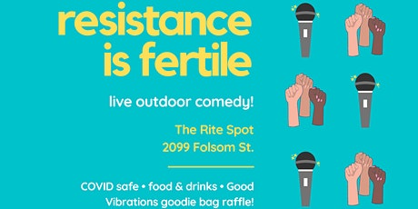 Resistance is Fertile: Standup Comedy Show SF tickets