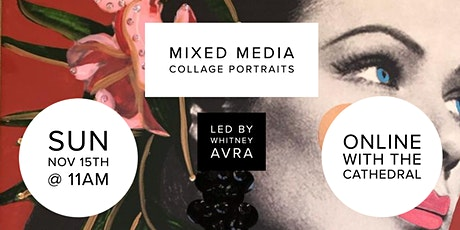 Mixed Media Collage Workshop with Whitney Avra - Online Workshop tickets