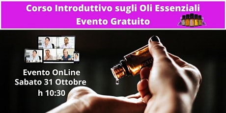 Corso Gratuito Introduzione agli Oli Essenziali Puri. biglietti