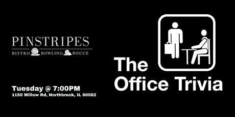 The Office Trivia at Pinstripes Northbrook tickets