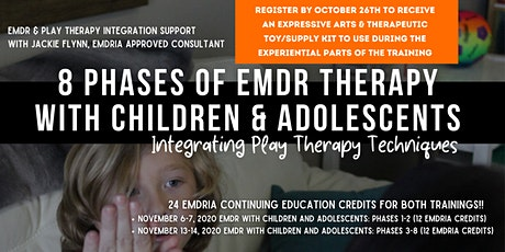 8 Phases of EMDR with Children & Adolescents: Integrating Play Therapy tickets
