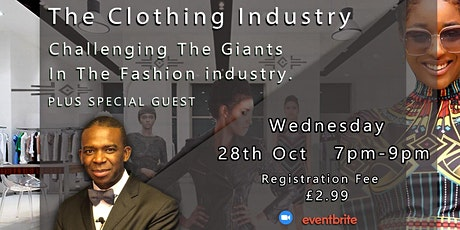 The Clothing Industry - How To Enter The Clothing Industry - Part 3 tickets