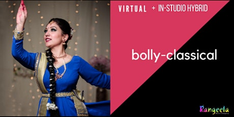 In-Studio and Virtual BollyClassical Dance Workshop with Palak tickets