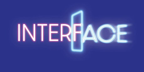 Interface: An Evening of New Virtual Plays tickets