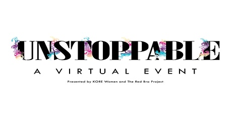 UNSTOPPABLE - A Virtual Event tickets