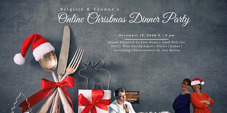 Brigitte and Yvonne's Online Christmas Dinner Party tickets