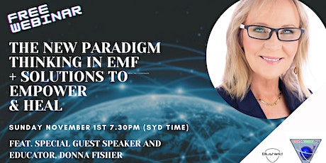 """New Paradigm Thinking on 5G /EMF"" - Donna Fisher/Paul Seils - Free Webinar tickets"