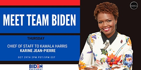 Meet Team Biden: Karine Jean-Pierre - Chief of Staff to Sen. Kamala Harris tickets