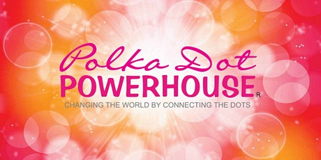 Polka Dot Powerhouse Bensalem, PA Chapter Monthly Zoom Connect tickets