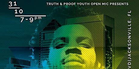 Truth and Proof Youth Open Mic tickets