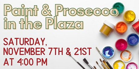 Paint & Prosecco in the Plaza tickets