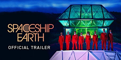 Spaceship Earth (Film Screening) tickets