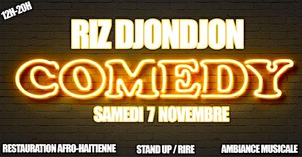 RIZ DJONDJON COMEDY + restauration afro-haitienne + ambiance musique