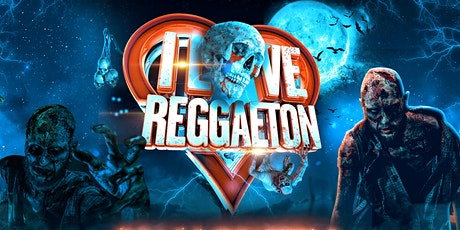 I LOVE REGGAETON HALLOWEEN EVENING - LONDON - SATURDAY 31ST OCTOBER 2020 tickets