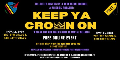 Keep Ya Crown On: A Black King & Queens guide to mental wellness tickets
