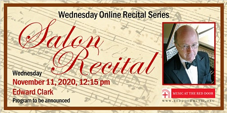 Livestreamed: Wednesday Online Recital Series – Edward Clark, Organ tickets