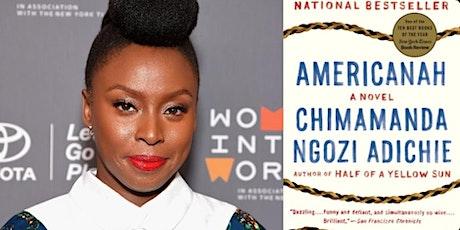 """Americanah"" by Chimamanda Ngozi Adichie tickets"