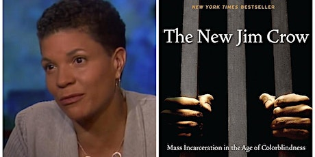 """The New Jim Crow"" by Michelle Alexander tickets"