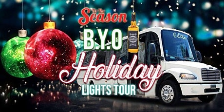 Chicago's BYOB Party Bus Holiday Lights Tour 'Tis The Season - 2021 tickets
