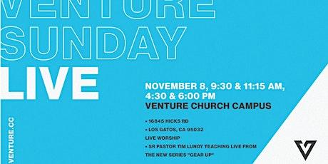 VENTURE SUNDAY LIVE | LIVE WORSHIP & TEACHING | SUNDAY • 11:15  AM