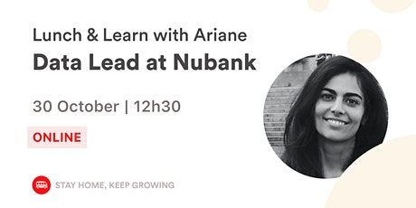 English Event - Lunch & Learn with the Data Lead at Nubank  | Le Wagon BH tickets