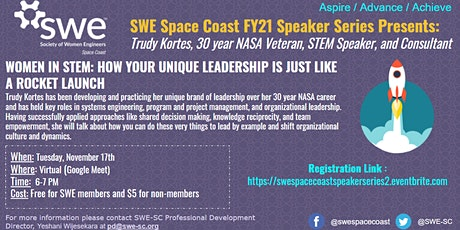WOMEN IN STEM: HOW YOUR UNIQUE LEADERSHIP IS JUST LIKE A ROCKET LAUNCH tickets