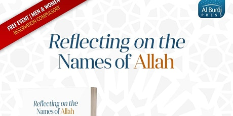 Reflecting on the Names of Allah: FREE Seminar with Dr Jinan Yousef tickets