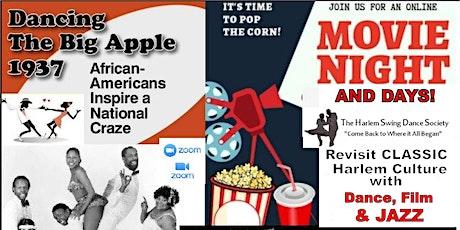 Harlem Night - and Days! Vintage Harlem Dance Movie Fest tickets