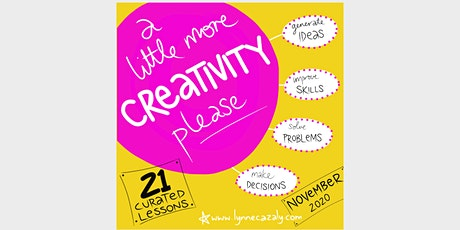 a little more CREATIVITY please  - with Lynne Cazaly