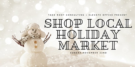 Shop Local Holiday Market at Elevate tickets
