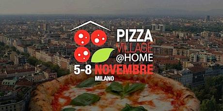 PIZZA VILLAGE @ HOME - MILANO 2020 biglietti