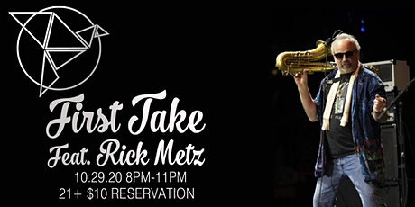 Vocal Jazz with FIRST TAKE Feat. RICK METZ tickets