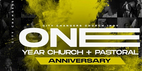 City Changers Church One Year Church and Pastoral Anniversary tickets
