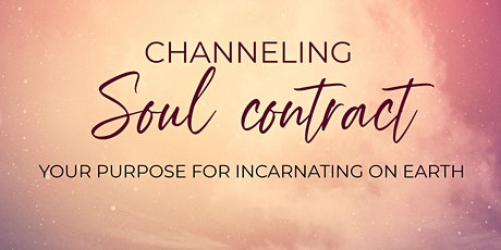 Channeling: Soul Vision creating your highest future tickets