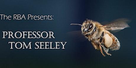 Richmond Beekeepers Association presents:  Professor Tom Seeley-Bait Hives tickets