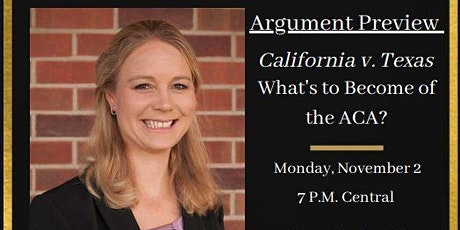 California v. Texas -- What's to Become of the ACA?: Argument Preview tickets
