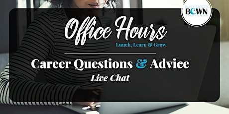 Office Hours: Lunch, Learn & Grow  [Career Chat] tickets