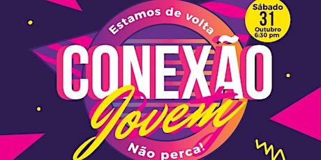 Conexão Jovem I Oct. 31 | 6:30 PM ingressos
