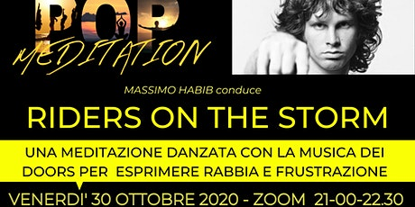 POPMEDITATION - RIDERS ON THE STORM  con Massimo Habib biglietti