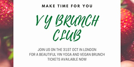 Vegan Yoga Brunch Club - Elephant & Castle tickets