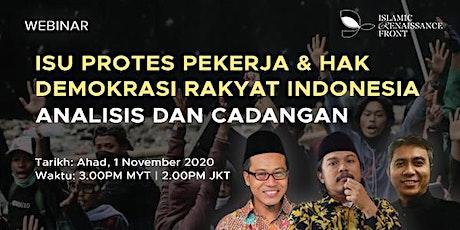 WEBINAR: Isu Protes Pekerja & Hak Demokrasi Rakyat Indonesia tickets