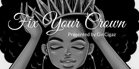 Fix Your Crown & Amplify Your Life tickets