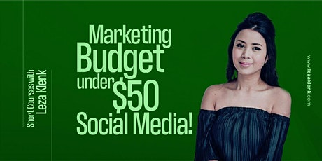 (Online)Effective Social Media Marketing Strategies Under $50 monthly! tickets