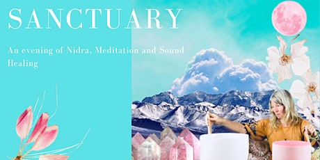 SANCTUARY - An evening of Yoga Nidra, Meditation and Sound Healing tickets