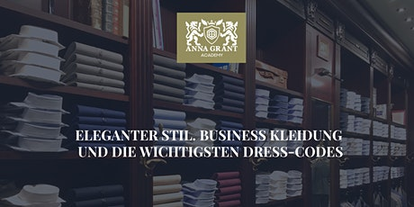 Business Etikette. Eleganter Stil und die wichtigsten Dress-Codes Tickets