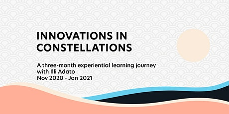 Innovations in Constellations: New Forms for Creating Transformative Work tickets