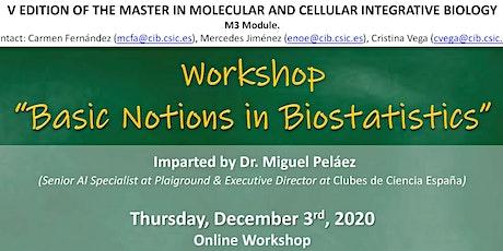 "Workshop ""Basic Notions in Biostatistics"" bilhetes"